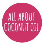 Coconut Oil – Good Fat for a Healthy Body